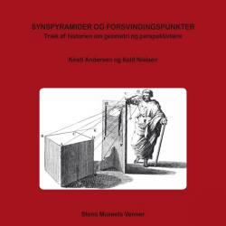 Synspyramider og forsvindingspunkter: Træk af historien om geometri og perspektivlære