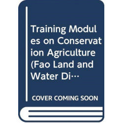 Training Modules on Conservation Agriculture