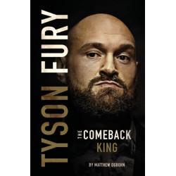 Tyson Fury: The Comeback King