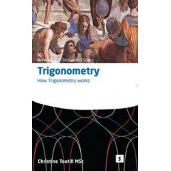 Trigonometry: How Trigonometry Works