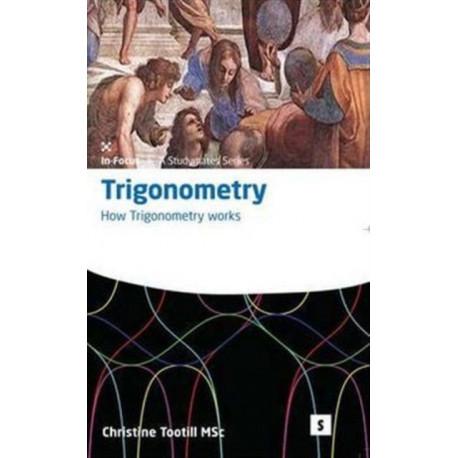 Trigonometry: How Trigonometry Works