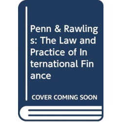 Penn & Rawlings: The Law and Practice of International Finance