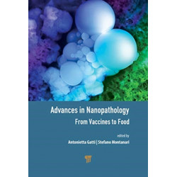 Advances in Nanopathology: From Vaccines to Food