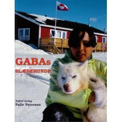 GABAS SLÆDEHUNDE - Grønland: En historie fra Grønland