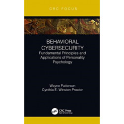 Behavioral Cybersecurity: Fundamental Principles and Applications of Personality Psychology