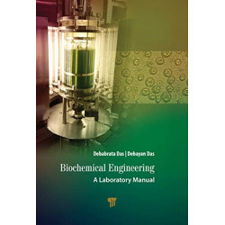 Biochemical Engineering: A Laboratory Manual