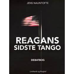 Reagans sidste tango - USA's Mellemøstpolitik i kritisk belysning