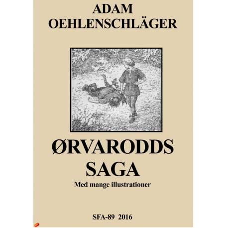 Ørvarodds Saga: Oldnordisk Eventyr