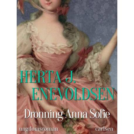 Dronning Anna Sofie