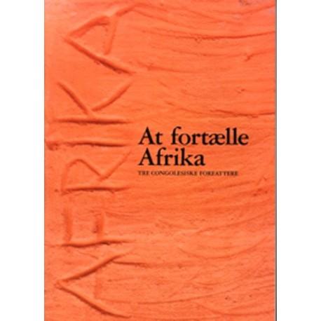 At fortælle Afrika: 3 congolesiske forfattere