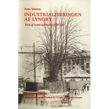 Industrialiseringen af Lyngby: Træk af byens udvikling 1840-1916