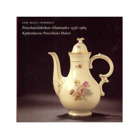 """Porcelænsfabriken """"Danmark"""" 1936-1969: Kjøbenhavns Porcellains Maleri"""