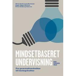 Mindsetbaseret undervisning: Fra præstationskultur til læringskultur