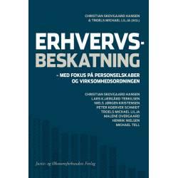 Erhvervsbeskatning: med fokus på personselskaber og virksomhedsordningen