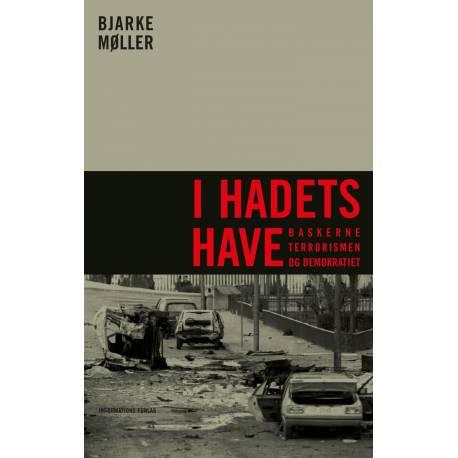 I hadets have: Baskerne, terrorismen og demokratiet