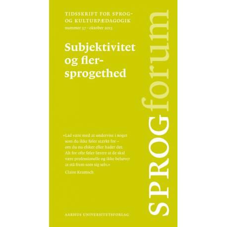 Sprogforum 57: Subjektivitet og flersprogethed