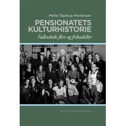 Pentionatets kulturhistorie: Fællesskab, flirt og frikadeller
