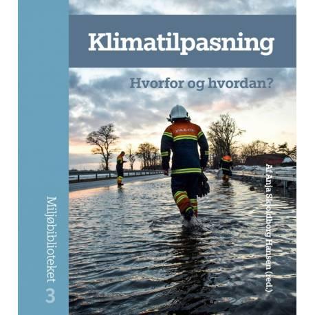 Klimatilpasning: Hvorfor og hvordan