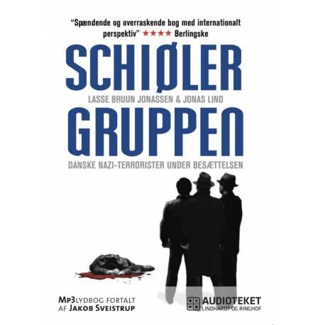 Schiølergruppen - Danske nazi-terrorister under besættelsen