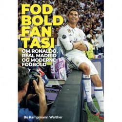 Fodboldfantasi: Ronaldo, Real Madrid og Moderne Fodbold
