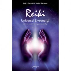Reiki - universel livsenergi: en holistisk behandlingsmetode for professionel praksis, fjernhealing og selvbehandling af sind, krop og sjæl