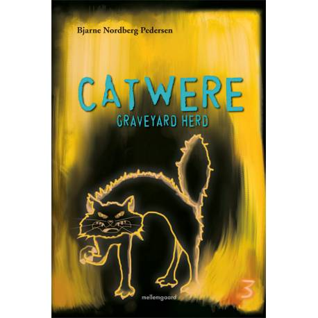 Catwere - Graveyard Herd 3