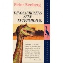 Dinosaurusens sene eftermiddag