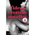 Tidens erotiske noveller - vol. 2: Læsernes egne fortællinger