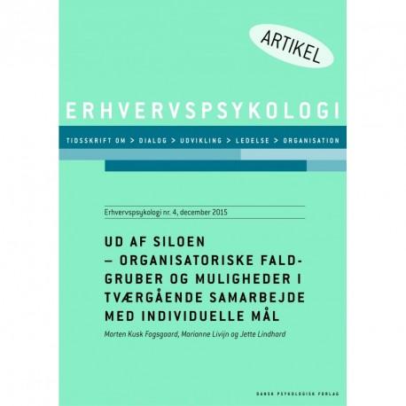 Ud af siloen - organisatoriske faldgruber og muligheder i tværgående samarbejde med individuelle mål