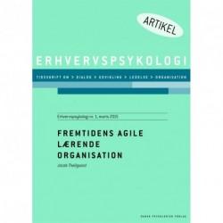 Fremtidens agile lærende organisation