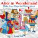 Alice in Wonderland (Art Colouring Book): Make Your Own Art Masterpiece