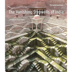 Vanishing Stepwells of India
