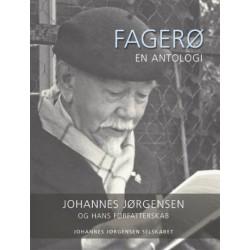 Fagerø: en antologi om Johannes Jørgensen