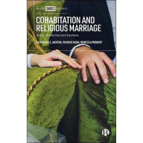 Cohabitation and Religious Marriage: Status, Similarities and Solutions