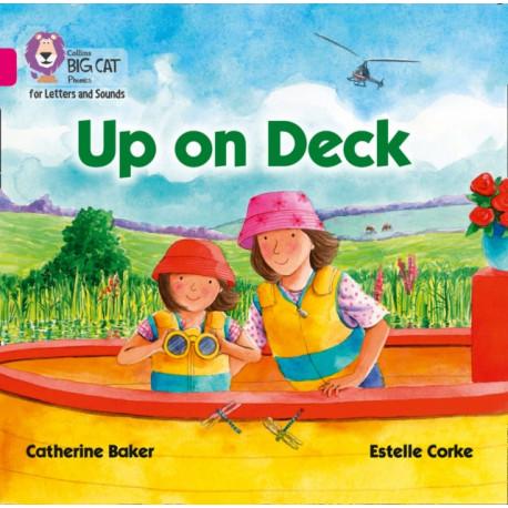 Up on Deck Big Book: Band 01b/Pink B