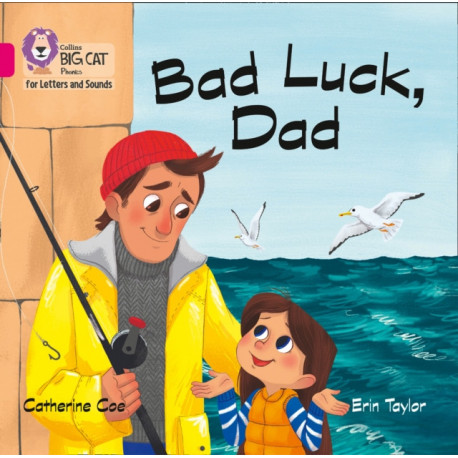Bad Luck, Dad Big Book: Band 01b/Pink B