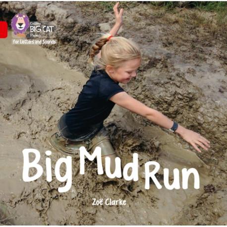 Big Mud Run Big Book: Band 02a/Red a
