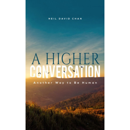 HIGHER CONVERSATION