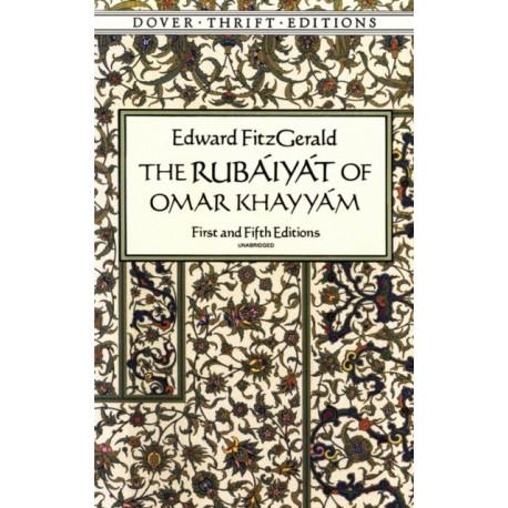 The Rubaiyat of Omar Khayyam: First and Fifth Editions