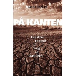 På Kanten: danskere udsendt til krig og katastrofe