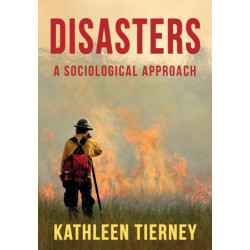 Disasters: A Sociological Approach