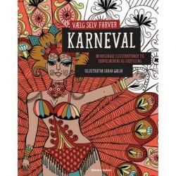 Karneval: 30 originale illustrationer til farvelægning og udstilling