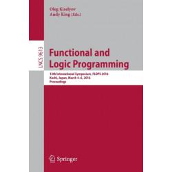 Functional and Logic Programming: 13th International Symposium, FLOPS 2016, Kochi, Japan, March 4-6, 2016, Proceedings
