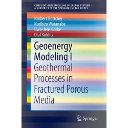 Geoenergy Modeling I: Geothermal Processes in Fractured Porous Media