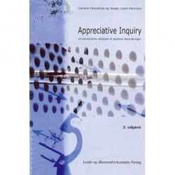 Appreciative Inquiry: en konstruktiv metode til positive forandringer