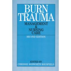 Burn Trauma: Management and Nursing Care