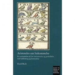Aristoteles om hukommelse: En oversættelse af Om hukommelse og genkaldelse med indledning og kommentar (Vol. 344)