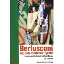 Berlusconi og den moderne fyrste: Om demokratiets tilstand i et land i Europa