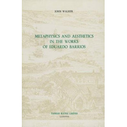 Metaphysics and Aesthetics in the Works of Eduardo Barrios