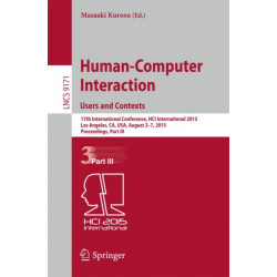 Human-Computer Interaction: Users and Contexts: 17th International Conference, HCI International 2015, Los Angeles, CA, USA, August 2-7, 2015. Proceedings, Part III